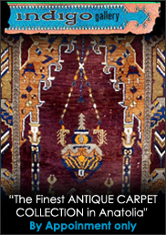 """The Finest ANTIQUE CARPET COLLECTION in Anatolia""  Indigo online Since 1994"